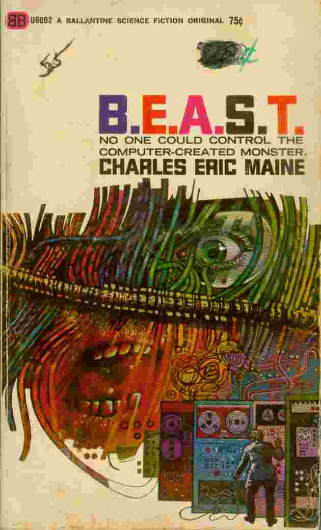 Image for B. E. A. S. T. -- No One Could Control the Computer-Created Monster