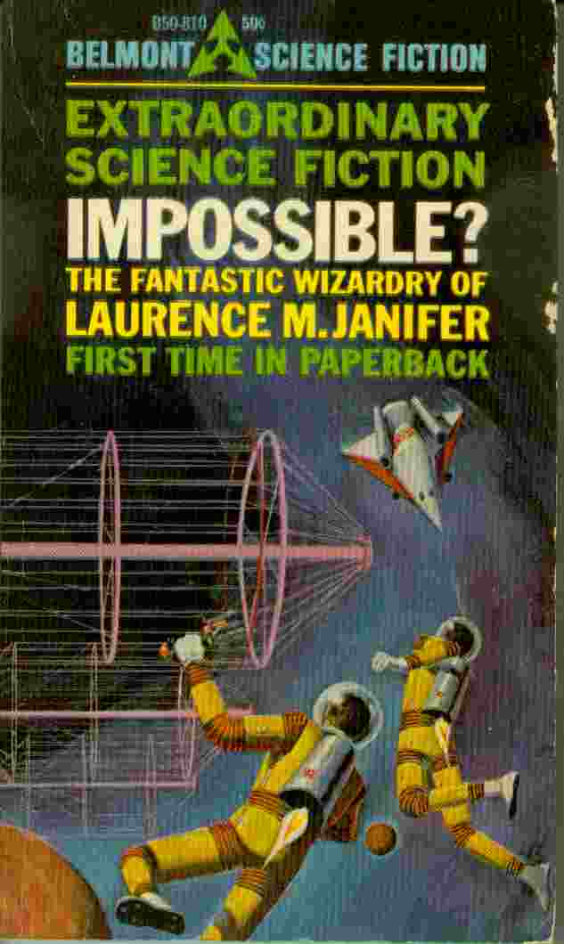 Image for Impossible?   - The Fantastic Wizardry of Laurence M. Janifer