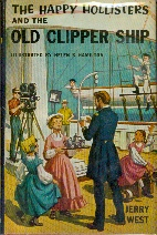 Image for The Happy Hollisters and the Old Clipper Ship