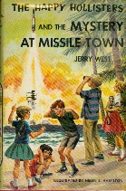 Image for The Happy Hollisters and the Mystery At Missile Town