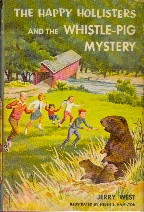 Image for The Happy Hollisters and the Whistle-Pig Mystery