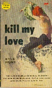 Image for Kill My Love