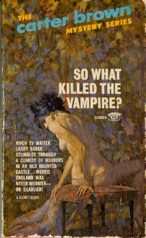 Image for So What Killed the Vampire?