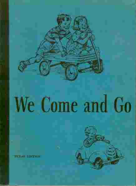 Image for We Come and Go Texas Edition