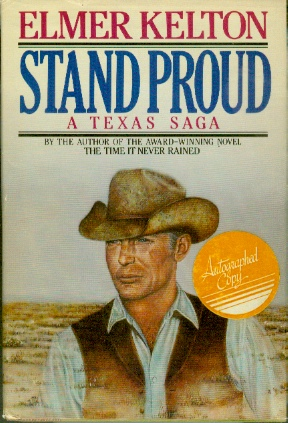 Image for Stand Proud A Texas Saga