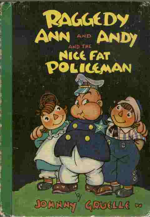 Image for Raggedy Ann and Andy and the Nice Fat Policeman