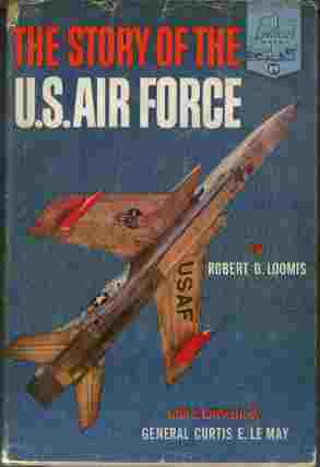 Image for The Story of the U.S. Air Force