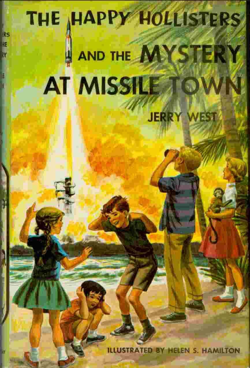Image for Happy Hollisters and the Mystery at Missile Town, The