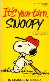 Image for It's Your Turn, Snoopy