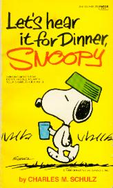 Image for Let's Hear It for Dinner, Snoopy