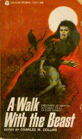 Image for A Walk with the Beast  - Creatures of Horror in Classic Tales of Pure Terror