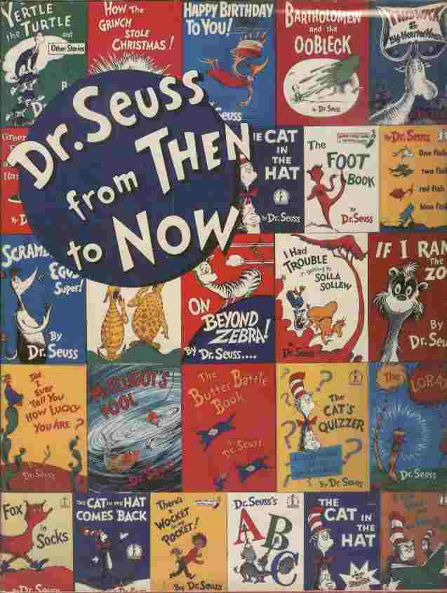 Image for Dr. Seuss from Then to Now