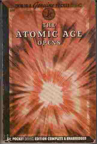 Image for The Atomic Age Opens