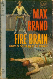 Image for Fire Brain  - Wanted by the Law and by the Outlaws!