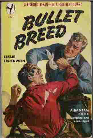 Image for Bullet Breed - A Fighting Texan - In a Hell-Bent Town!