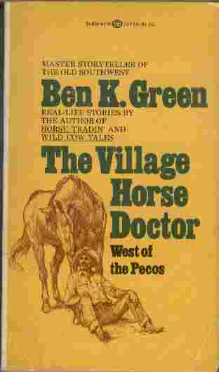 Image for The Village Horse Doctor   West of the Pecos