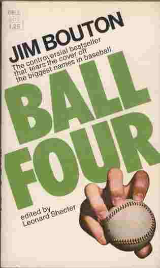 Image for Ball Four - My Life and Hard Times Throwing the Knuckleball in the Big Leagues