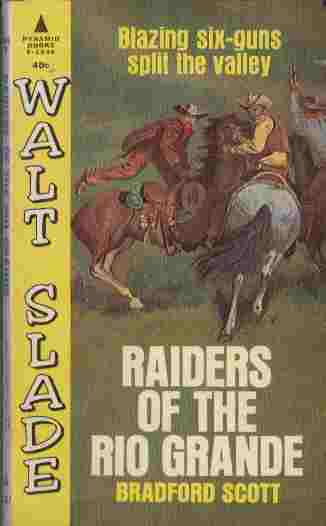 Image for Raiders of the Rio Grande  - Blazing Six-Guns Split the Valley