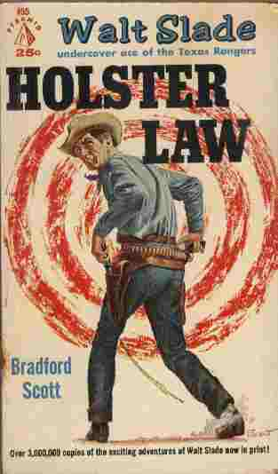 Image for Holster Law -- Walt Slade - Undercover Ace of the Texas Rangers