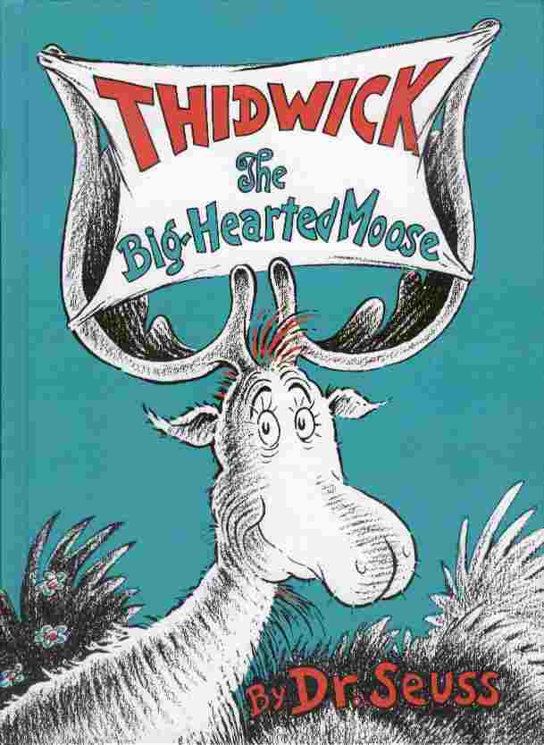 Image for Thidwick - The Big-Hearted Moose