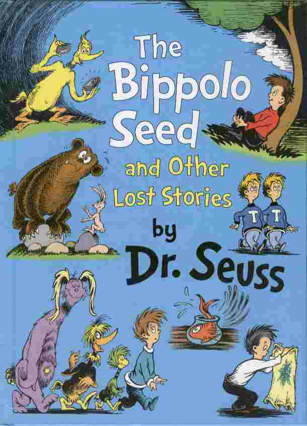 Image for The Bippolo Seed and Other Lost Stories by Dr. Seuss