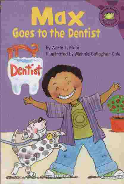 Image for Max Goes to the Dentist