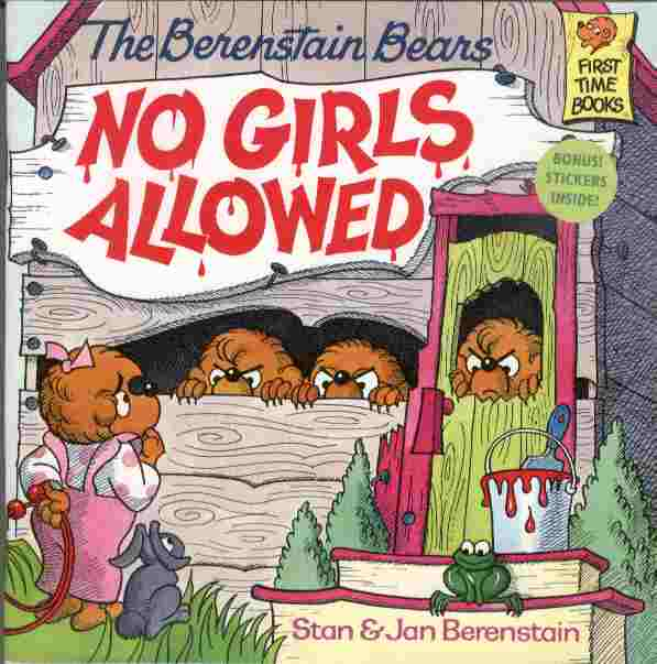 Image for The Berenstain Bears - No Girls Alllowed