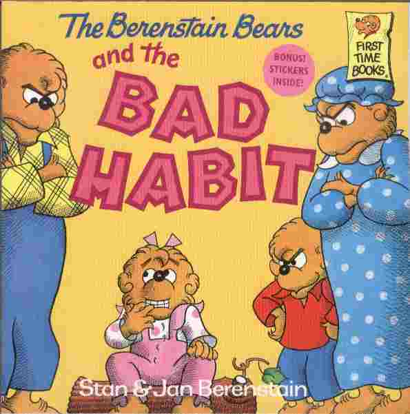 Image for The Berenstain Bears and The Bad Habit