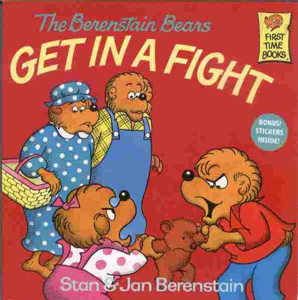 Image for The Berenstain Bears Get in a Fight