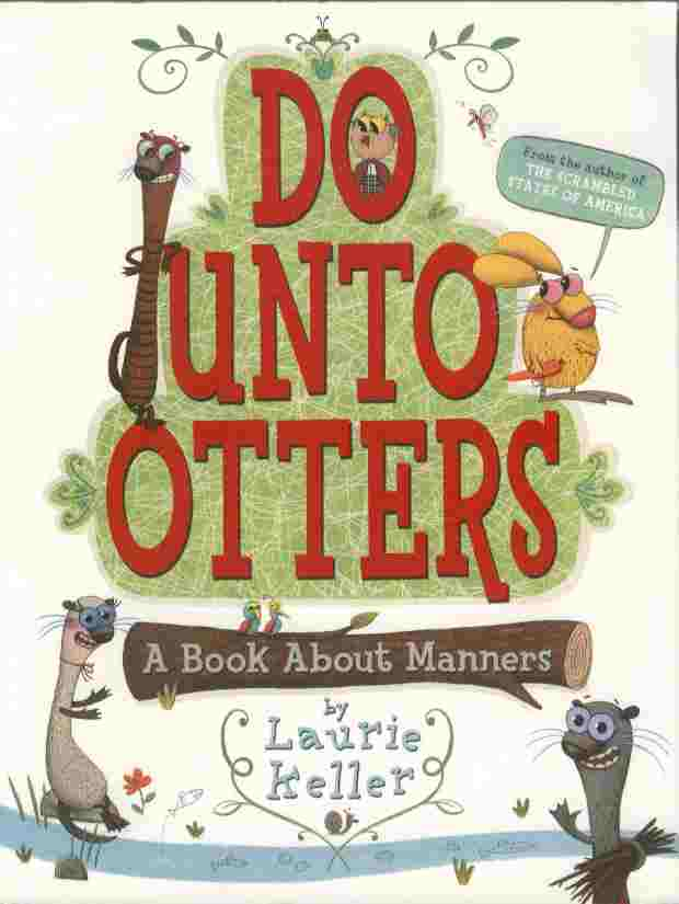 Image for Do Unto Otters -- A Book About Manners