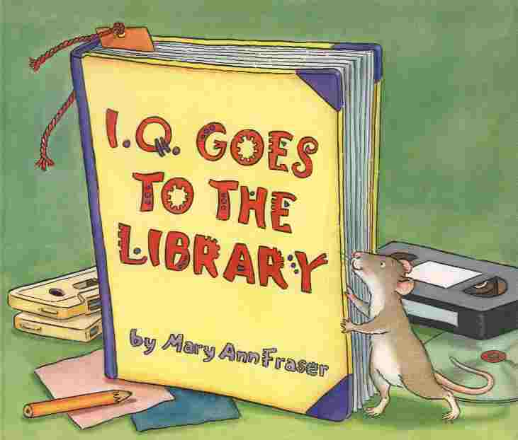 Image for I.Q. Goes to the Library