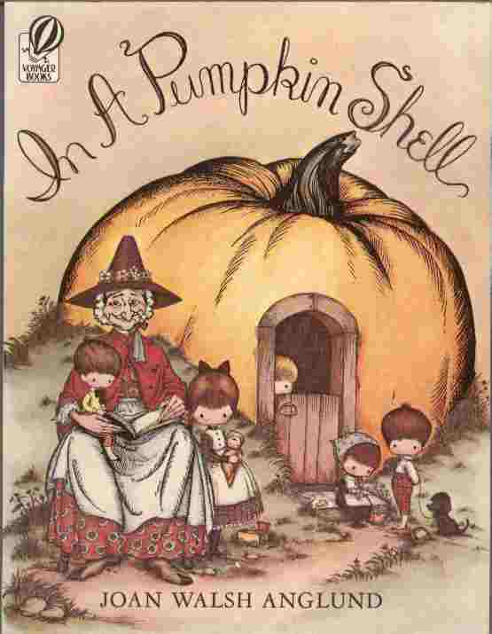 Image for In a Pumpkin Shell -- A Mother Goose A B C