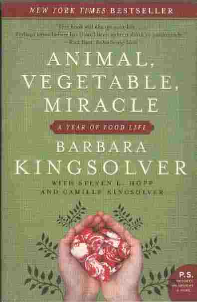 Image for Animal, Vegetable, Miracle -- A Year of Food Life