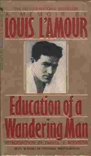 Image for Education of a Wandering Man