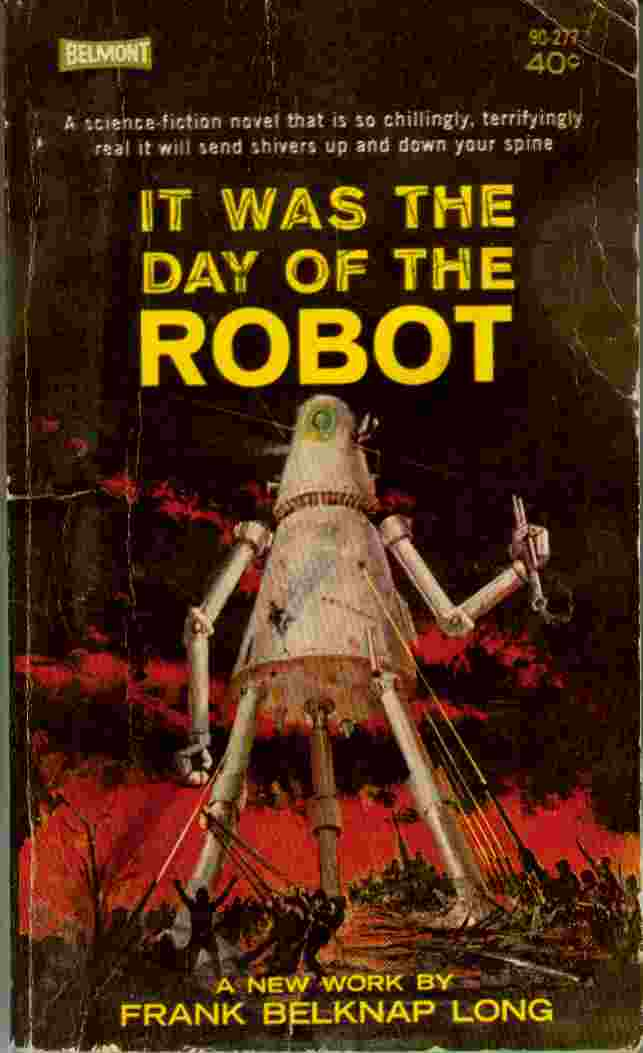 Image for It Was the Day of the Robot