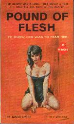 Image for Pound of Flesh  - To Know Her Was to Fear Her
