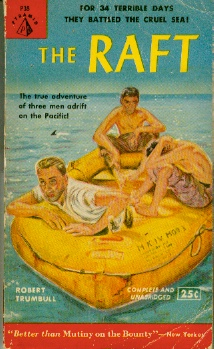 Image for The Raft  - For 34 Terrible Days They Battled the Cruel Sea!