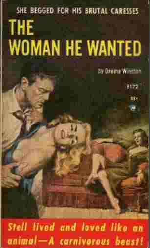 Image for The Woman He Wanted - She Begged for His Brutal Caresses
