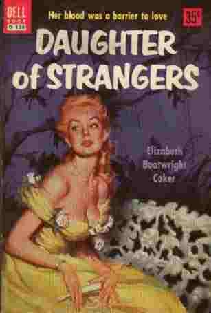 Image for Daughter of Strangers - Her Blood was a Barrier to Love