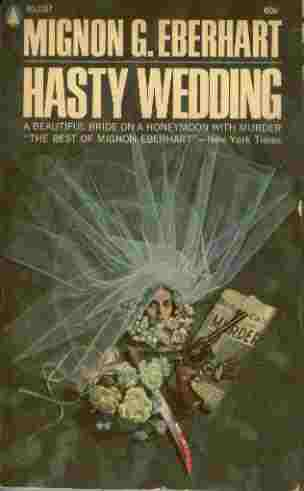 Image for Hasty Wedding - A Beautiful Bride on a Honeymoon with Murder