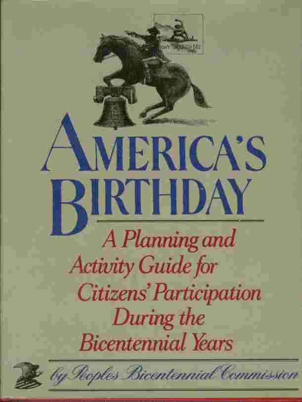 Image for America's Birthday - A Planning and Activity Guide for Citizen's Participation During the Bicentennial Years