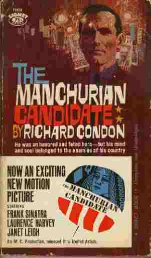 Image for The Manchurian Candidate - He was an honored and feted hero - but his mind and soul belonged to the enemies of his country.