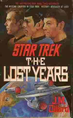 Image for The Lost Years - The Missing Chapter in Star Trek History - Revealed at Last!