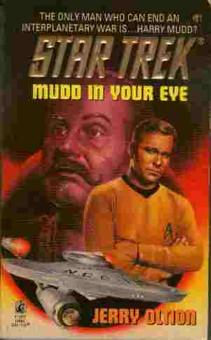 Image for Mudd in Your Eye - The Only Man Who Can End an Interplanetary War is... Harry Mudd?