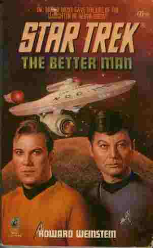 Image for The Better Man - Dr. McCoy Must Save the Life of the Daughter He Never Knew!