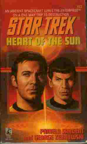 Image for Heart of the Sun - An Ancient Spacecraft Lures the Enterprise on a One-Way Trip to Destruction...