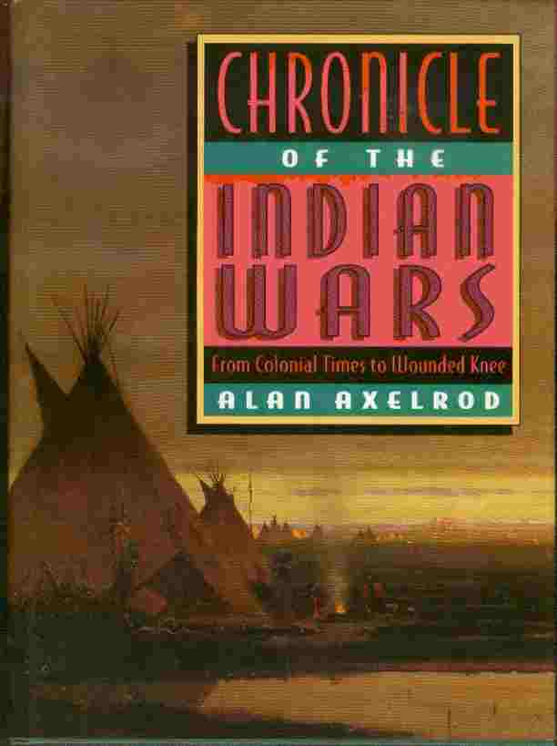 Image for Chronicle of the Indian Wars - From Colonial Times to Wounded Knee