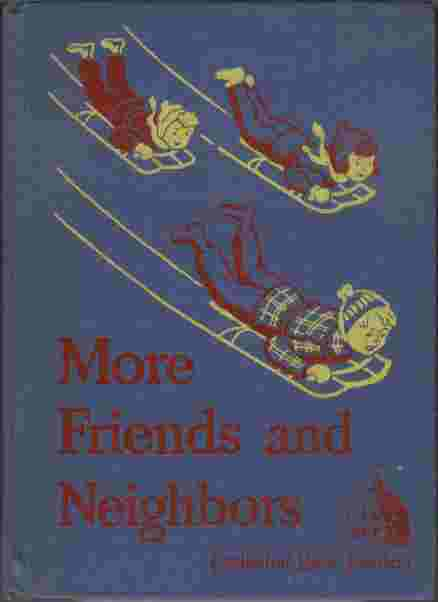 Image for More Friends and Neighbors  - Cathedral Basic Readers
