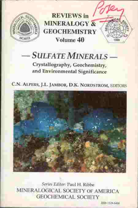 Image for Sulfate Minerals - Crystallography Geochemistry and Environmental Significance  - Reviews in Mineralogy & Geochemistry - Volume 40