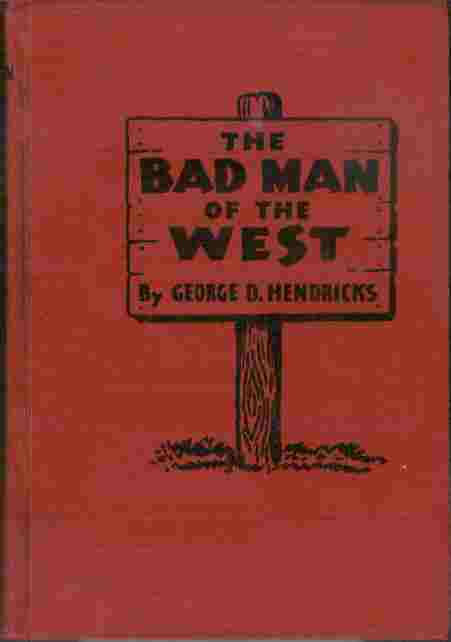 Image for The Bad Man of the West